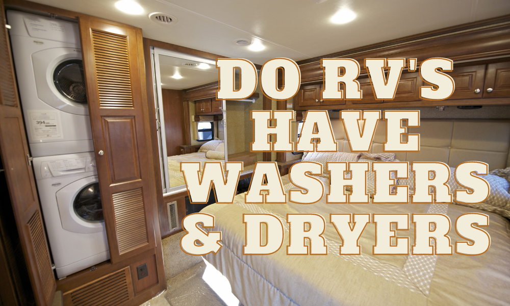 Do RV's have Washers & Dryers